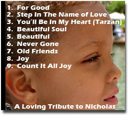 A Loving Tribute to Nicholas